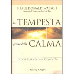 La Tempesta prima della CalmaConversazioni con l'Umanità