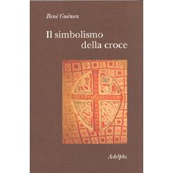 Il Simbolismo della CroceTraduzione di Pietro Nutrizio