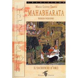Mahabharata - (terzo volume)Il sacrificio d'oro