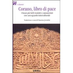Corano Libro di PaceI brani più belli tradotti e commentati con uno sguardo interculturale