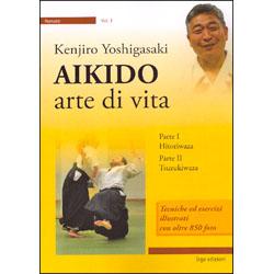 Aikido - Arte di VitaParte 1 Hitoriwaza - Parte 2 Tsuzukiwaza