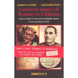 L'Universo Magico di Rennes-le-ChateauAnche in Italia le tracce di un intrigante mistero