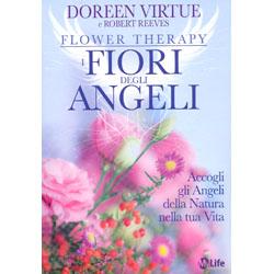 I Fiori degli AngeliAccogli gli angeli della natura nella tua vita