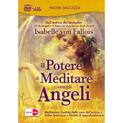 Il Potere di Meditare con gli Angeli. DVD + 3 CD Audio Meditazioni Guidate dalla voce dell'autrice + Video Seminario e libretto di approfondimento