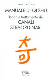 Manuale di Qi ShuTeoria e trattamento dei canali straordinari