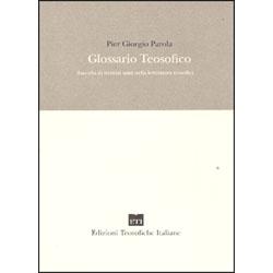 Glossario TeosoficoRaccolta di termini usati nella letteratura teosofica