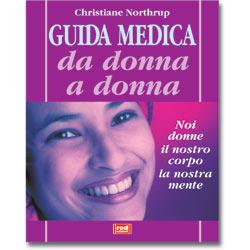 Guida Medica da Donna a Donna (R)Noi donne, il nostro corpo, la nostra mente
