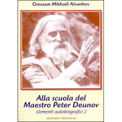 Alla Scuola del Maestro Peter Deunov Elementi autobiografici 2