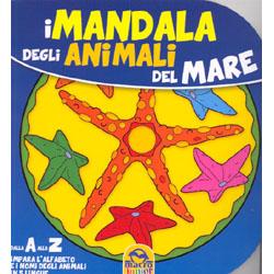 I Mandala degli Animali del Mare Dalla A alla Z - Impara l'alfabeto e i nomi degli animali in 5 lingue!