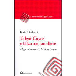 Edgar Cayce e il Karma Familiare I legami nascosti che ci uniscono