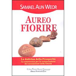 Aureo FiorireLa dottrina della prosperità