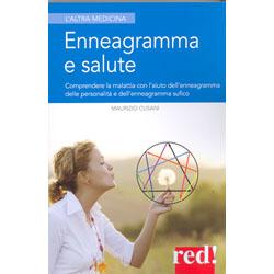 Enneagramma e SaluteComprendere la malattia con l'aiuto dell'enneagramma delle personalità e dell'enneagramma sufico