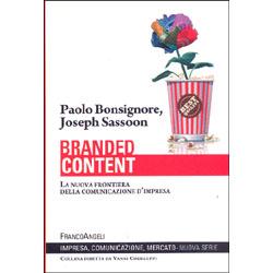 Branded ContentLa nuova frontiera della comunicazione d'impresa