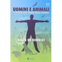 Uomini e AnimaliIl posto dell'uomo nella natura