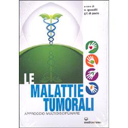 Le Malattie TumoraliApproccio multidisciplinare