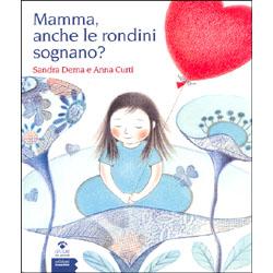 Mamma, Anche Le Rondini Sognano?