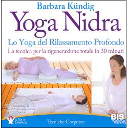 Yoga NidraLo Yoga del rilassamento profondo