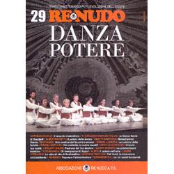 Re Nudo 29 - Danza PotereTrimestrale tematico per l'evoluzione dell'essere
