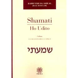 Shamati - Ho UditoI segreti del quaderno cabalistico