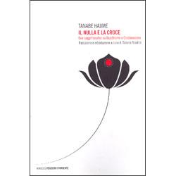 Il Nulla e la CroceDue saggi filosofici su Buddhismo e cristianesimo
