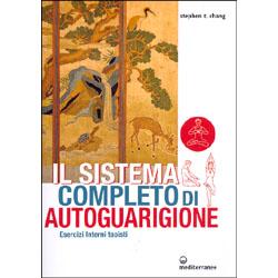 Il Sistema Completo di AutoGuarigioneEsercizi Interni Taoisti