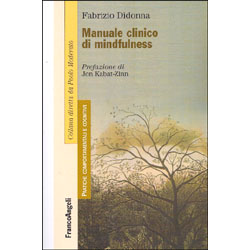 Manuale Clinico di MindfulnessPrefazione di Jon kabat-Zinn