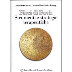 Fiori di Bach - Strumenti e strategie TerapeuticheIl Floriterapeuta del futuro