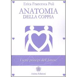 Anatomia della CoppiaI sette principi dell'amore