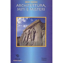Architettura, Miti e Misteri