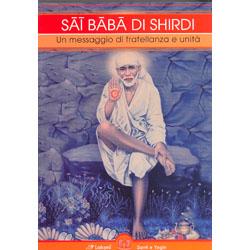 Sai Baba Di ShirdiUn messaggio di fratellanza e unità