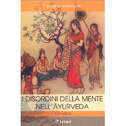 I Disordini della Mente nell'Ayurveda(Unmada)