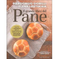 Il Grande Libro del PaneTutti i segreti della panificazione svelati da un grande maestro