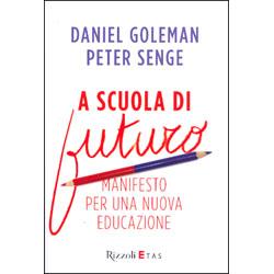 A Scuola di FuturoManifesto per una nuova educazione