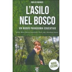 L'Asilo nel BoscoUn nuovo paradigma educativo