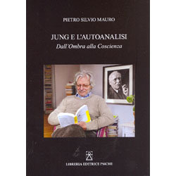 Jung e l'AutoanalisiDall'ombra alla Coscienza