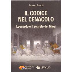 Il Codice nel CenacoloLeonardo e il segreto dei magi