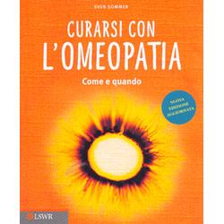 Curarsi con l'OmeopatiaCome e quando
