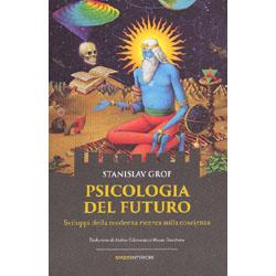 Psicologia del FuturoSviluppi della moderna ricerca sulla coscienza