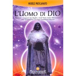 L'Uomo di DioRivelati i segreti dei sigilli e dell'arte della memoria che portarono al rogo Giordano Bruno