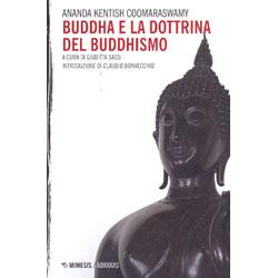 Buddha e la Dottrina del BuddhismoIntroduzione di Claudio Bonvecchio
