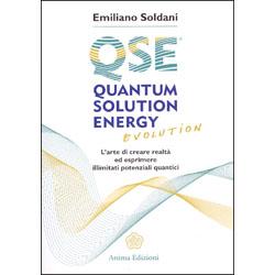 QSE Quantum Solution Energy EvolutionL'arte di creare realtà ed esprimere illimitati potenziali quantici