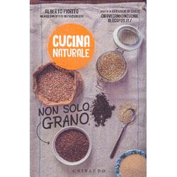 Cucina Naturale - Non Solo GranoGuida non solo grano