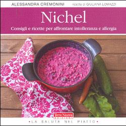 NichelConsigli e ricette per affrontare intolleranza e allergia