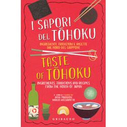 I Sapori del TohokuIngredienti, tradizione e ricette dal nord del Giappone