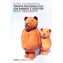 Terapia Psicoanalitica con Bambini e GenitoriPratica, teoria e risultati