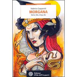 MorganaDonna, fata, strega, dea