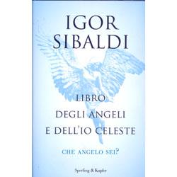 Libro degli Angeli e dell'Io CelesteChe angelo sei?