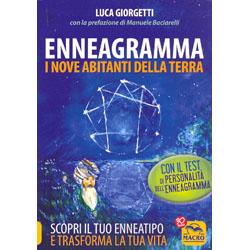 Enneagramma - I Nove Abitanti della TerraScopri il tuo enneatipo e trasforma la tua vita - Con test di personalità dell'enneagramma