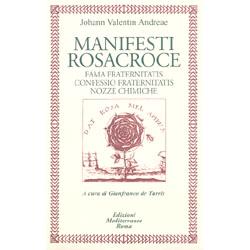 Manifesti RosacroceFama Fraternitatis  Confessio Fraternitatis  Nozze Chimiche