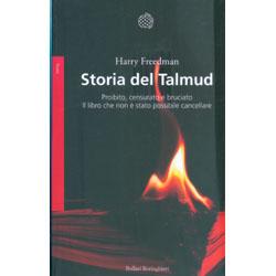Storia del talmudProibito, censurato e bruciato. Il libro che non è stato possibile cancellare